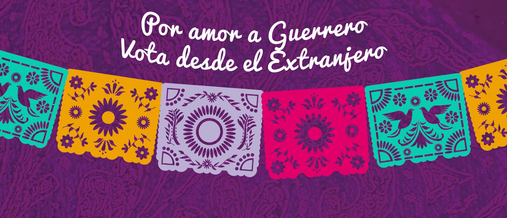 Por_amor_a_guerrero_vota_desde_el_extrtanjero_banner