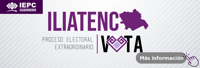 Proceso Electoral Extraordinario Iliatenco 2021